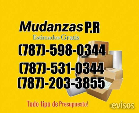 Mudanzas p,r económicas787-598-0344 estimados gratis llama ya