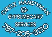 Ortiz Handyman & Gypsumboard  Services